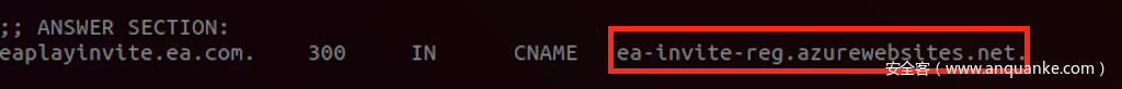 图1: eaplayinvite.ea.com的DNS指针指向CNAME记录:ea-invite-reg.azurewebsites.net
