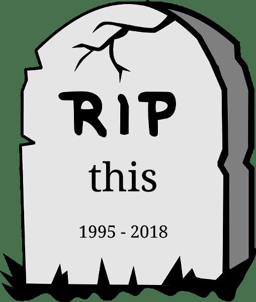 R.I.P. this 1995-2018